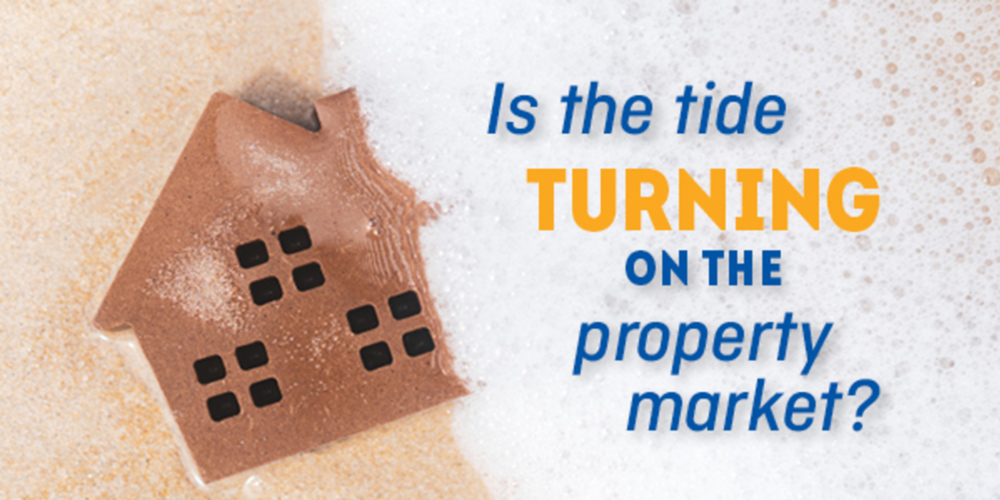 Is the tide turning for property?